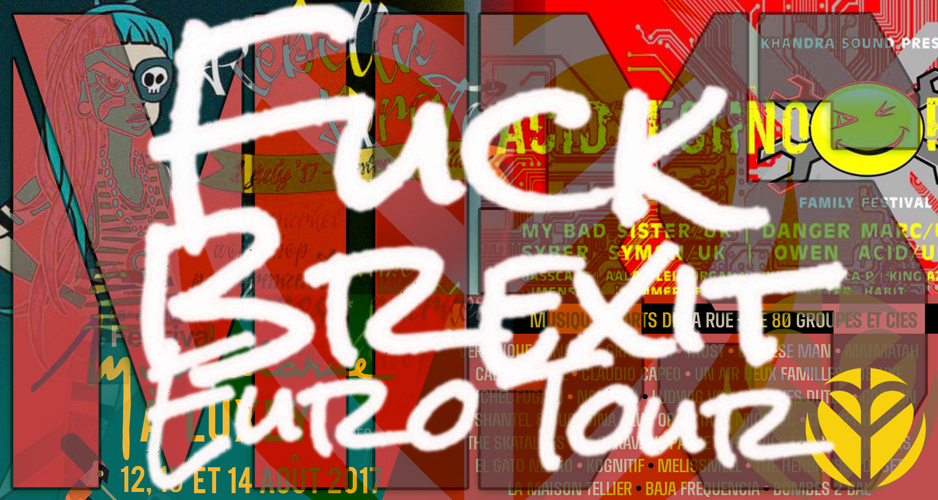 MBS Fuck Brexit Euro Tour / This summer – Italy / Czech / Holland ...